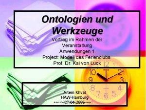 Ontologien und Werkzeuge Vortrag im Rahmen der Veranstaltung