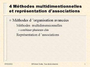 4 Mthodes multidimentionnelles et reprsentation dassociations n Mthodes