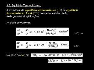 3 5 Equilbrio Termodinmico A existncia de equilbrio