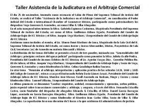 Taller Asistencia de la Judicatura en el Arbitraje