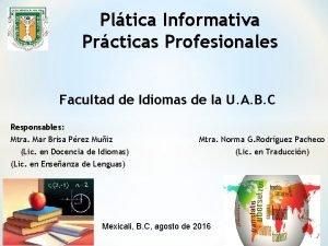 Pltica Informativa Prcticas Profesionales Facultad de Idiomas de