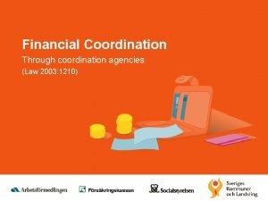 Financial Coordination Through coordination agencies Law 2003 1210