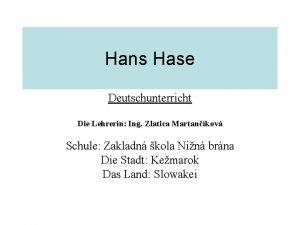 Hans Hase Deutschunterricht Die Lehrerin Ing Zlatica Martankov