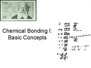 Chemical Bonding I Basic Concepts Valence electrons are