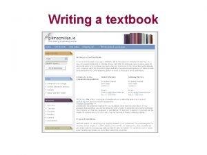 Writing a textbook Louis Gary Lamit Gary Lamit