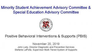 Minority Student Achievement Advisory Committee Special Education Advisory