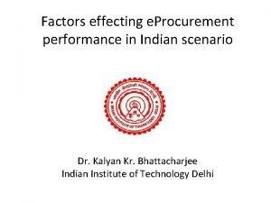 Factors effecting e Procurement performance in Indian scenario