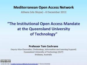 Mediterranean Open Access Network The Institutional Open Access