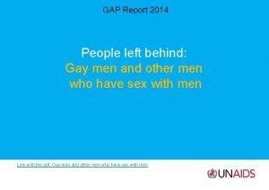 GAP Report 2014 People left behind Gay men