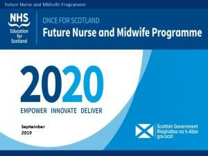 Future Nurse and Midwife Programme September 2019 Future