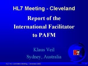 HL 7 Meeting Cleveland Report of the International