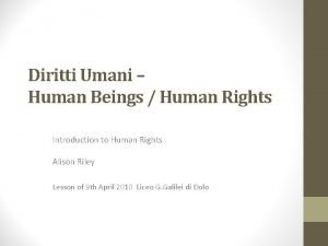 Diritti Umani Human Beings Human Rights Introduction to