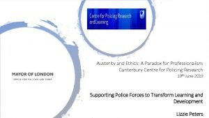 Austerity and Ethics A Paradox for Professionalism Canterbury