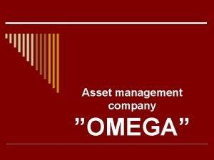Asset management company OMEGA Asset management company OMEGA