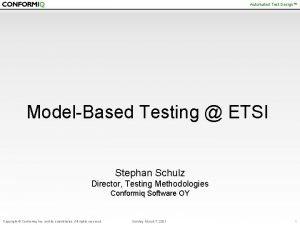 Automated Test Design ModelBased Testing ETSI Stephan Schulz