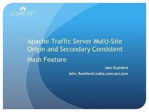 Apache Traffic Server MultiSite Origin and Secondary Consistent