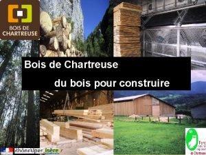 Bois de Chartreuse du bois pour construire 14122011
