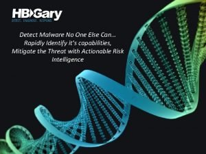 Detect Malware No One Else Can Rapidly Identify