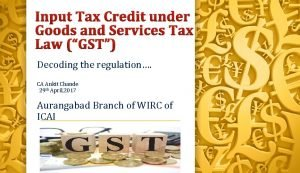 Input Tax Credit under Goods and Services Tax