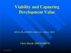 Viability and Capturing Development Value EPOA PLANNING SKILLS