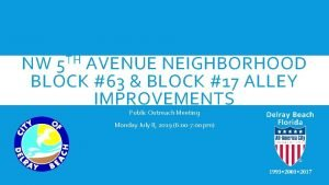 TH 5 NW AVENUE NEIGHBORHOOD BLOCK 63 BLOCK