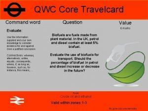 QWC Core Travelcard Command word Question 6 marks