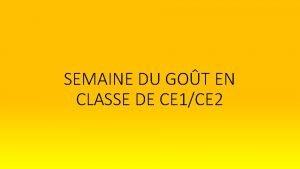 SEMAINE DU GOT EN CLASSE DE CE 1CE