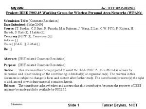 May 2009 doc IEEE 802 15 09429 r