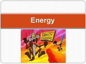 Energy Examples Elastic Examples Chemical Examples Electric In