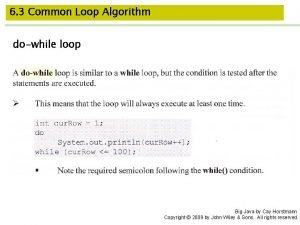 6 3 Common Loop Algorithm dowhile loop Big