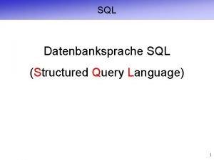 SQL Datenbanksprache SQL Structured Query Language 1 Artikel