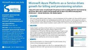 Microsoft Azure case study Microsoft Azure PlatformasaService drives