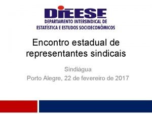 Encontro estadual de representantes sindicais Sindigua Porto Alegre