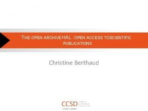 THE OPEN ARCHIVE HAL OPEN ACCESS TO SCIENTIFIC