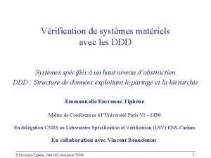 Vrification de systmes matriels avec les DDD Systmes