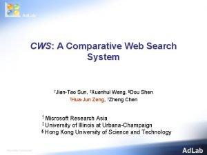 CWS A Comparative Web Search System JianTao Sun