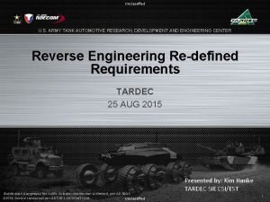 Unclassified U S ARMY TANK AUTOMOTIVE RESEARCH DEVELOPMENT