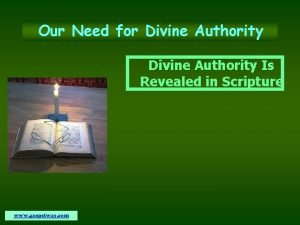 Our Need for Divine Authority Is Revealed in