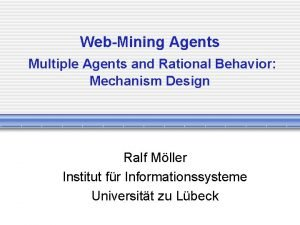 WebMining Agents Multiple Agents and Rational Behavior Mechanism