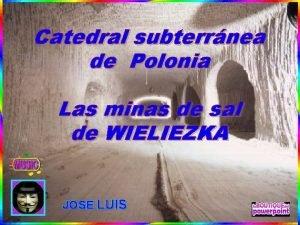 Catedral subterrnea de Polonia Las minas de sal