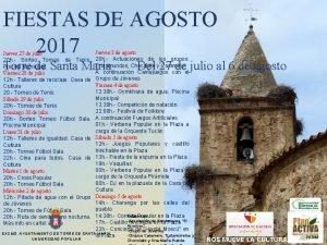 FIESTAS DE AGOSTO 2017 Jueves 3 de agosto