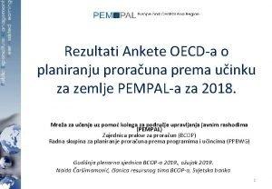 Rezultati Ankete OECDa o planiranju prorauna prema uinku