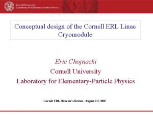 Conceptual design of the Cornell ERL Linac Cryomodule
