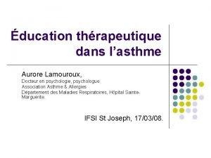 ducation thrapeutique dans lasthme Aurore Lamouroux Docteur en