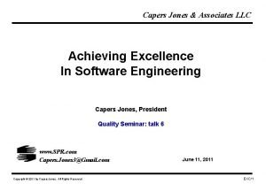 Capers Jones Associates LLC Achieving Excellence In Software