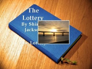 The Lottery By Shirley Jackson The Lottery Agenda