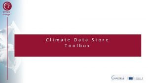 Climate Change Climate Data Store Toolbox Climate Change