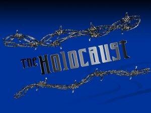 11 million people were exterminated 6 million Jews