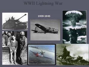 WWII Lightning War 1939 1945 WWII Begins September