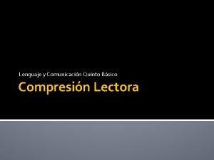 Lenguaje y Comunicacin Quinto Bsico Compresin Lectora Orientaciones
